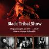Black Tribal Show - 30.05.2020 (14:30 Uhr)